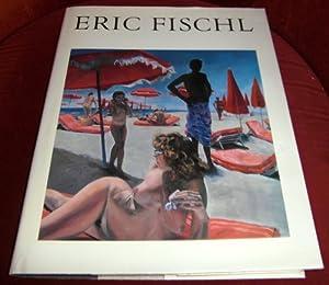Eric Fischl: Essay By Peter