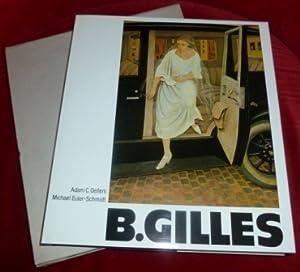 Barthel Gilles 1891-1977 Leben Und Werk.Mit Einem: Adam C. Oellers.