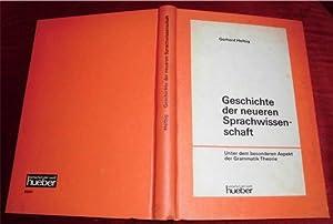 Geschichte der neueren Sprachwissenschaft. Unter dem besonderen: Gerhard Helbig