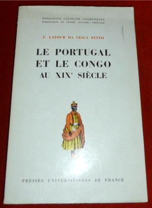 Le Portugal et Le Congo Au XIXe: Francoise Latour Da