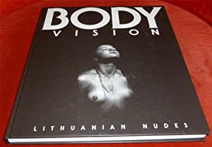 Body Vision. Lithuanian Nudes.
