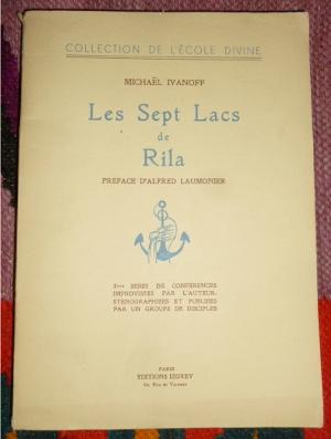 Les Sept Lacs De Rila: Michael Ivanoff, Préface D`Alfred Laumonier