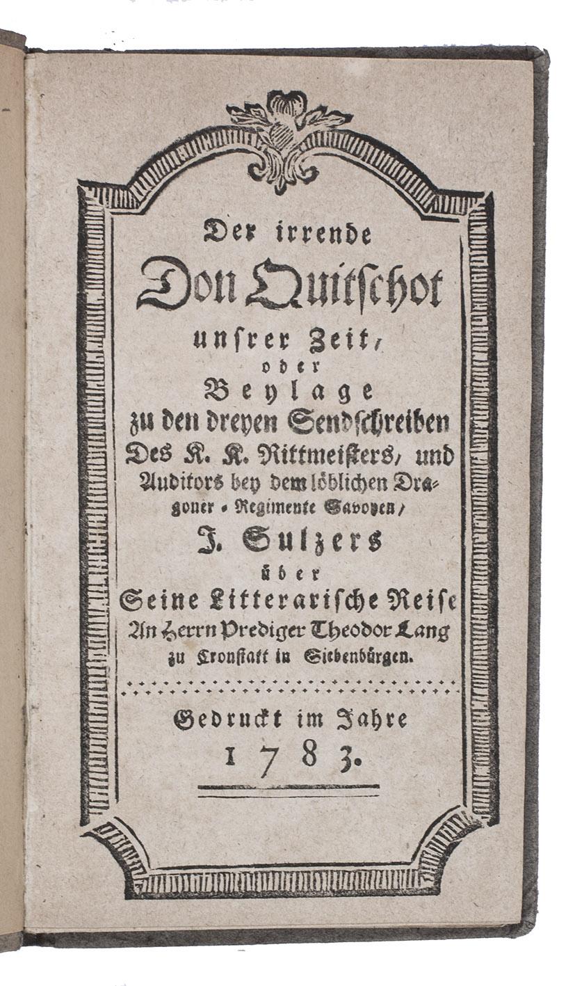 Der irrende Don Quitschot unsrer zeit, oder: SULZER, Franz Joseph