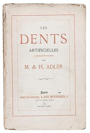 Les dents artificielles comprenant 30 vignettes.Paris, chez: ADLER, Marcus &