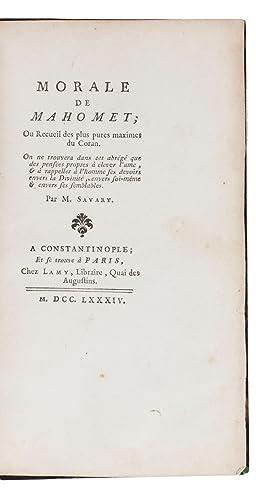 Morale de Mahomet; ou recueil des plus: SAVARY, Claude-Etienne.