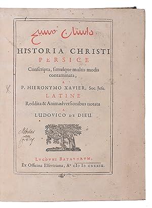 Historia Christi Persice conscripta.With: (2) XAVIER, Hieronymous: XAVIER, Hieronymous (Jerónimo