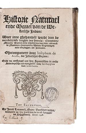 Historie naturael ende morael van de Westersche: ACOSTA, José de.