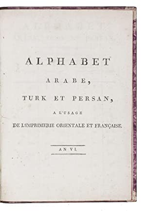 Alphabet arabe, turk et persan, à l'usage: MARCEL, Jean Joseph.