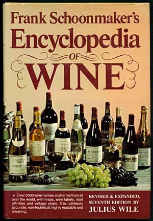 Frank Schoonmaker's Encyclopedia of Wine
