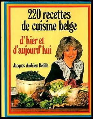 22O Recettes De Cuisine Belge: DeLille, Jacques Andrieu
