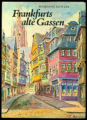 Frankfurts Alte Gassen: Klötzer, Wolfgang
