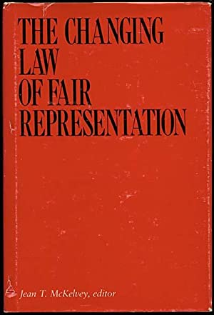 The Changing Law of Fair Representation