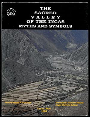 The Sacred Valley of the Incas Myths: Salazar, Fernando E.