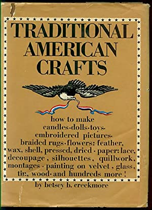 Traditional American Crafts: Creekmore, Betsey B.