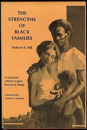 The Strengths of Black Families: Hill, Robert B.