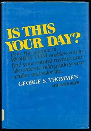 Is This Your Day?: How Biorhythm Helps: Thommen, George S.