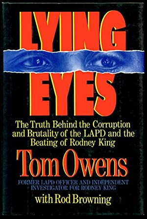 Lying Eyes: The Truth Behind the Corruption: Owens, Tom with