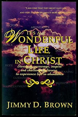 It's a Wonderful Life, in Christ: Stories: Brown, Jimmy D.