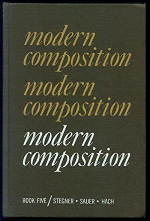 Modern Composition Book 5: Stegner, Wallace; Edwin