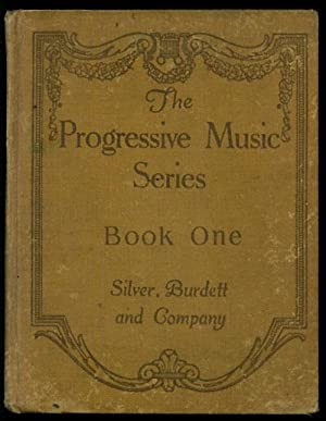 The Progressive Music Series for Basal Use: Parker, Horatio et