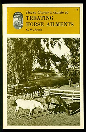 Horse Owner's Guide toTreating Horse Ailments