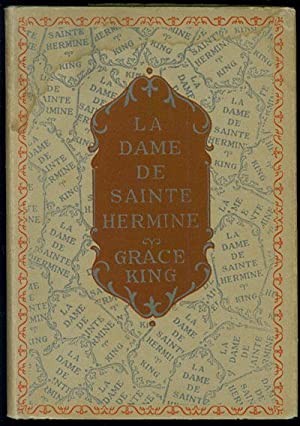La Dame de Sainte Hermine: King, Grace