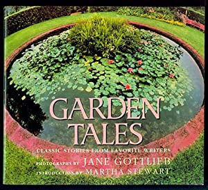 Garden Tales: Classic Stories from Favorite Writers