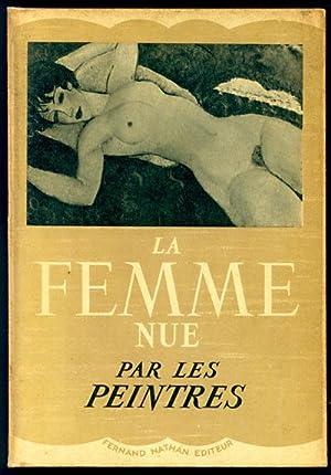 La Femme Nue Par Les Peintres: Cinotti, Mya