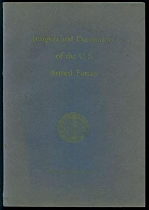 Insignia and Decoration of the U.S. Armed: Grosvenor, Gilbert et