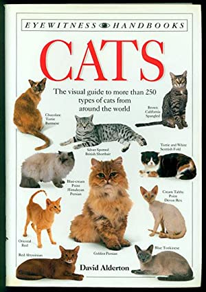 Cats: The Visual Guide to More Than 250 Types of Cats from Around the World