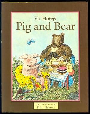 Pig and Bear: Horejs, Vit