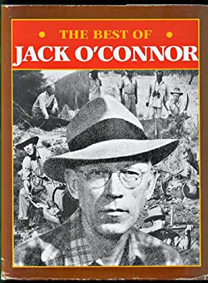 The Best of Jack O'Connor: O'Connor, Jack