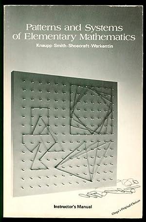 Patterns and Systems of Elementary Mathematics: Instructor's: Knaupp, Jonathan; Lehi