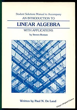 linear algebra with applications - First Edition - AbeBooks
