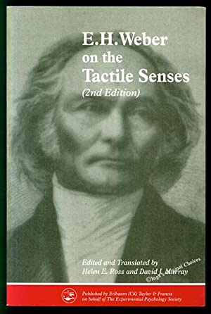 E. H. Weber on the Tactile Senses, 2nd Edition