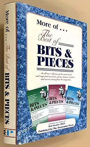 More of . . . The Best of Bits & Pieces a Collection of the Most-Loved and Requested Anecdotes, Q...