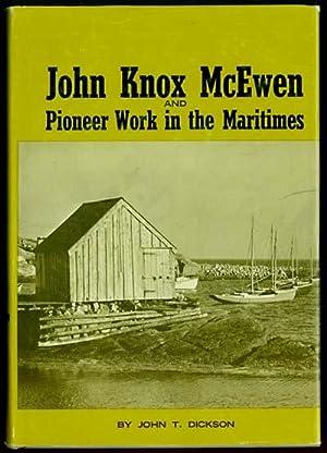 John Knox McEwen and Pioneer Work in: Dickson, John T.