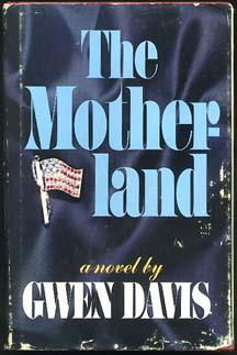 The Motherland By Davis Gwen Simon Schuster Ny Cloth First