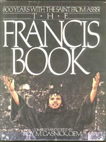 THE FRANCIS BOOK: 800 Years with the: Gasnick, Roy M.
