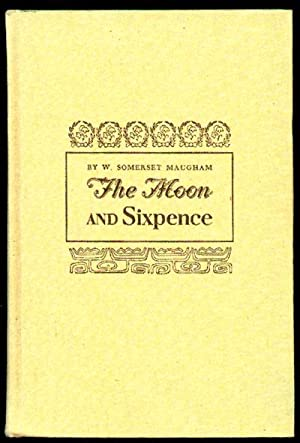 The Moon and Sixpence: Maugham, Somerset W.