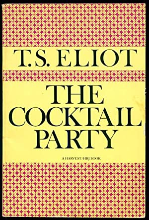 an overview of the cocktail party by t s eliot Overview t s eliot (1888—1965) poet, critic, and publisher  (1939), the cocktail party (1950), the confidential clerk (1954), and the elder statesman.