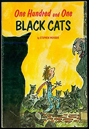 One Hundred and One Black Cats: Mooser, Stephen