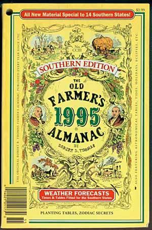 THE OLD FARMER'S 1995 ALMANAC: Southern Edition: Thomas, Robert B.