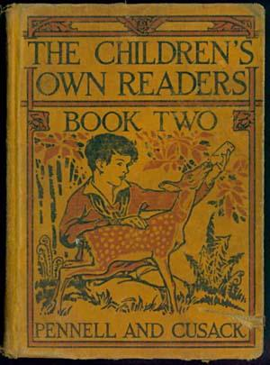 THE CHILDREN'S OWN READERS Book Two: Pennell, Mary E. & Alice M. Cusack