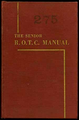 THE SENIOR R.O.T.C. MANUAL