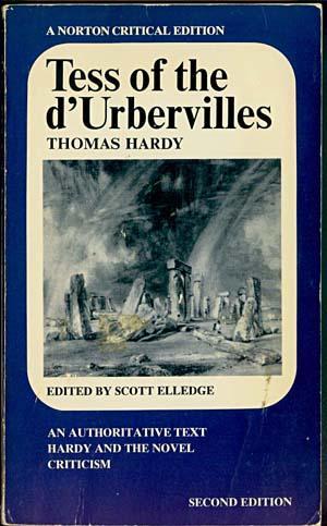 Tess of the d'Urbervilles: An Authoritative Text: Elledge, Scott [editor]