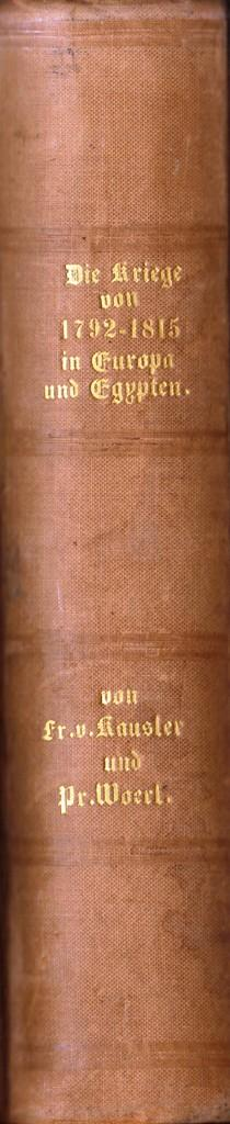 Die Kriege von 1792 bis 1815 in: von Kausler, Oberst