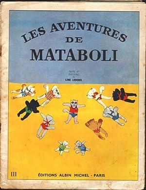 Les aventures de Mataboli. III.: Ledoux, Line,