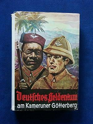 Deutsches Heldentum an Kameruner Götterberg. Allerlei Weltkriegspalaver.: Scholze, J.,