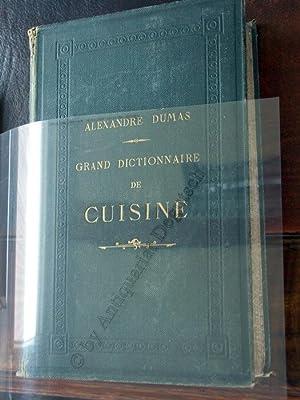 Grand Dictionnaire De Cuisine.: Dumas, Alexandre,